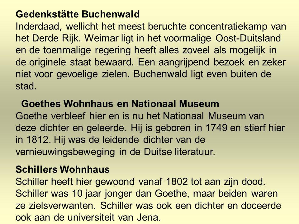 Gedenkstätte Buchenwald Inderdaad, wellicht het meest beruchte concentratiekamp van het Derde Rijk. Weimar ligt in het voormalige Oost-Duitsland en de toenmalige regering heeft alles zoveel als mogelijk in de originele staat bewaard. Een aangrijpend bezoek en zeker niet voor gevoelige zielen. Buchenwald ligt even buiten de stad.