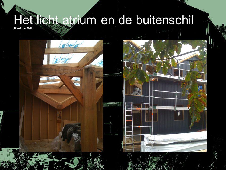 Het licht atrium en de buitenschil 19 oktober 2010