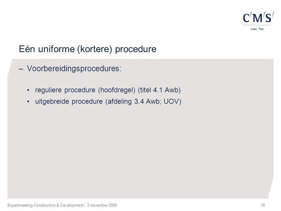 Eén uniforme (kortere) procedure