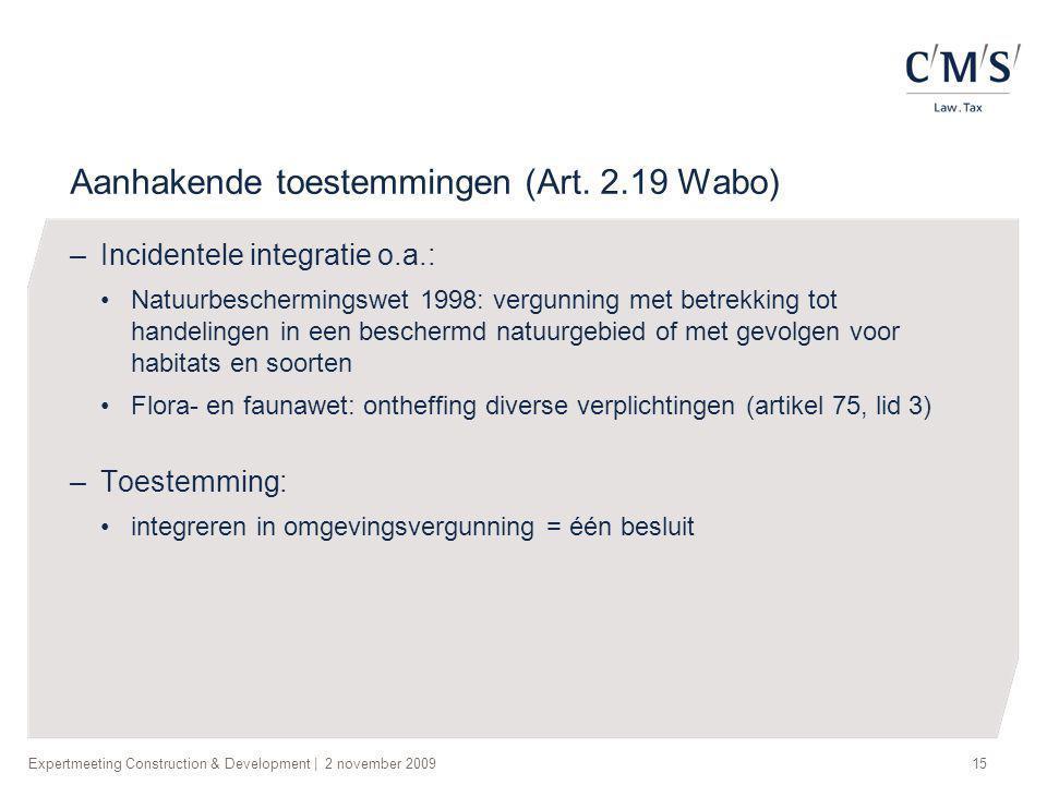 Aanhakende toestemmingen (Art. 2.19 Wabo)