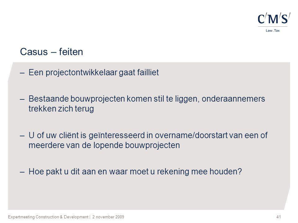 Casus – feiten Een projectontwikkelaar gaat failliet