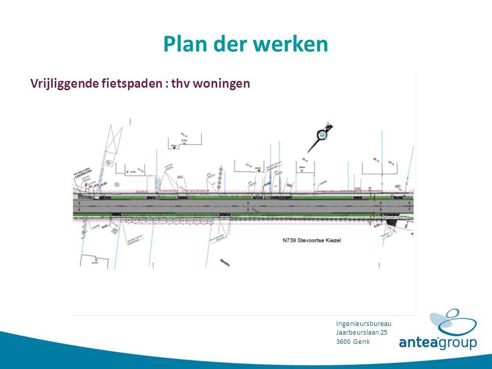 Plan der werken Vrijliggende fietspaden : thv woningen