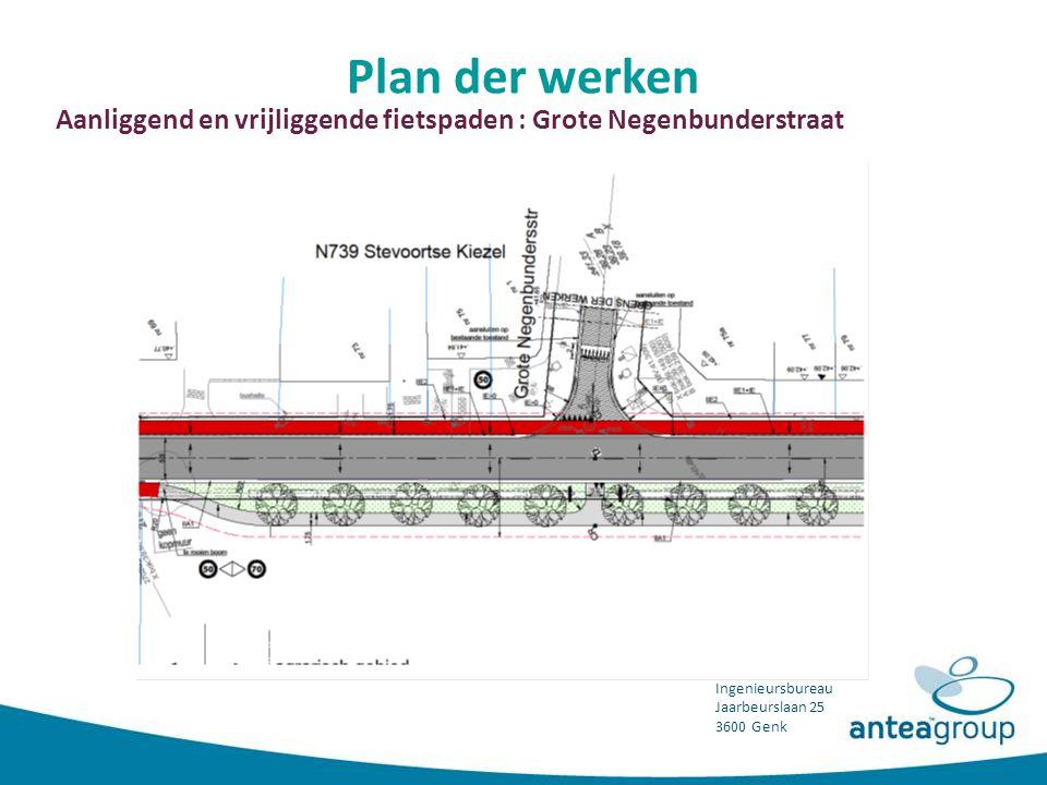 Plan der werken Aanliggend en vrijliggende fietspaden : Grote Negenbunderstraat