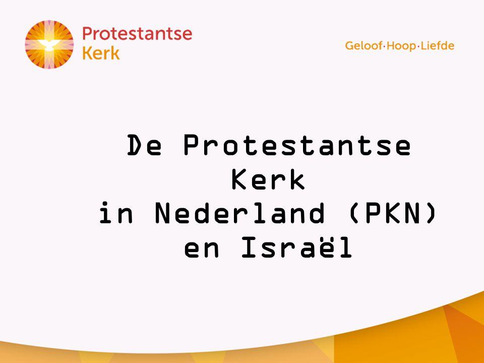 De Protestantse Kerk in Nederland (PKN) en Israël
