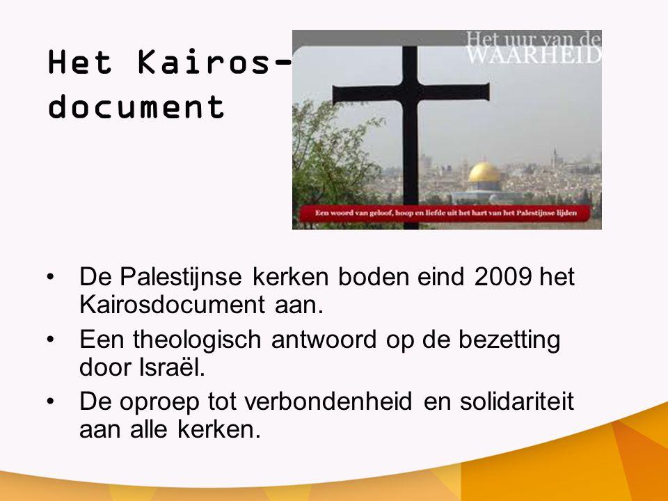 Het Kairos- document De Palestijnse kerken boden eind 2009 het Kairosdocument aan. Een theologisch antwoord op de bezetting door Israël.