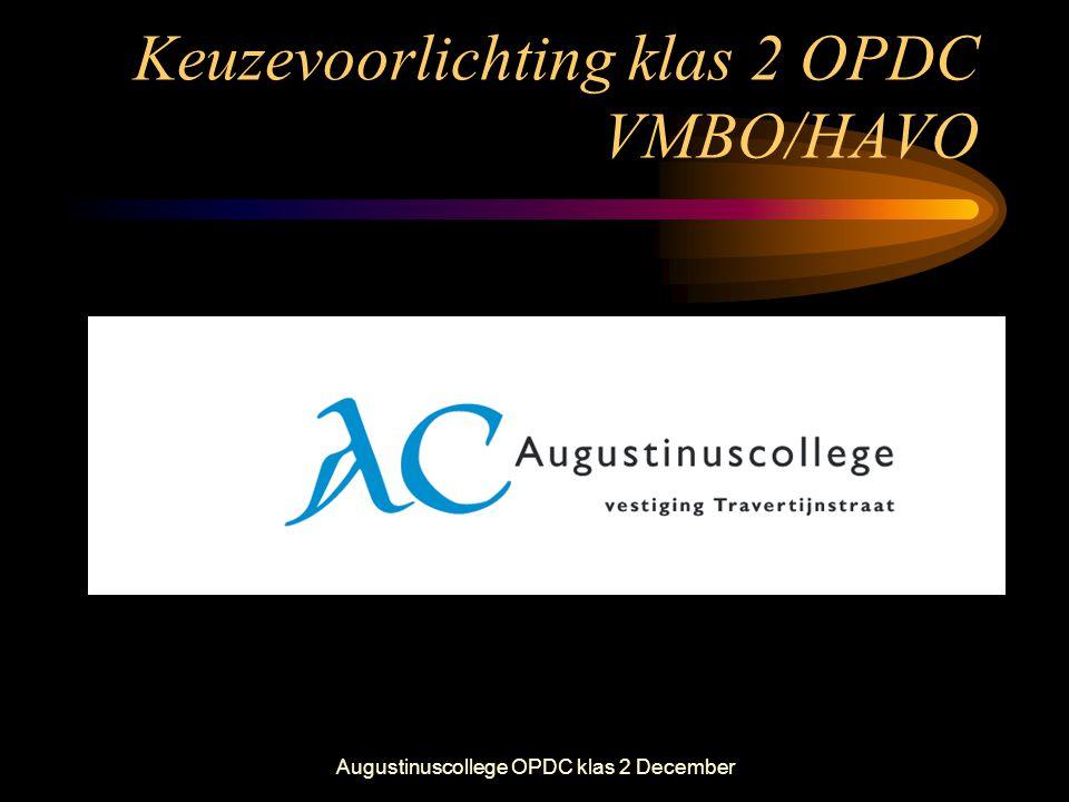 Keuzevoorlichting klas 2 OPDC VMBO/HAVO