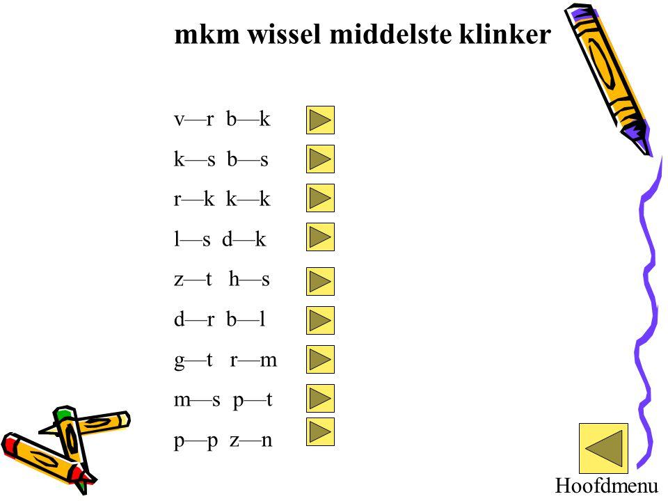mkm wissel middelste klinker