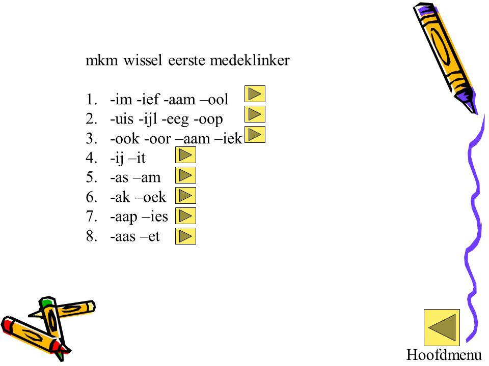 mkm wissel eerste medeklinker