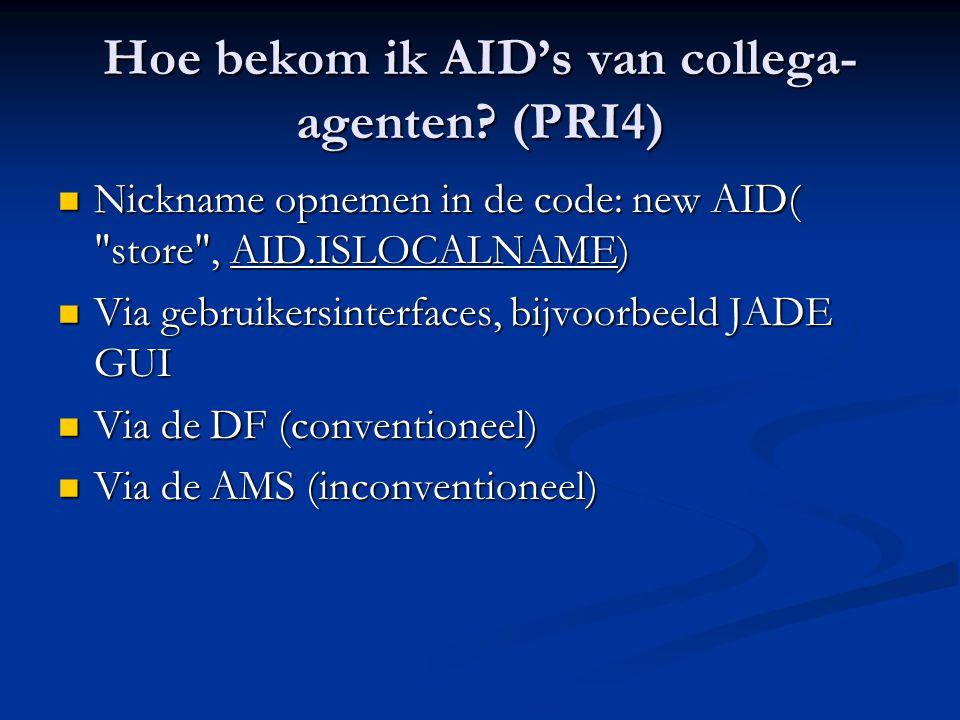 Hoe bekom ik AID's van collega-agenten (PRI4)