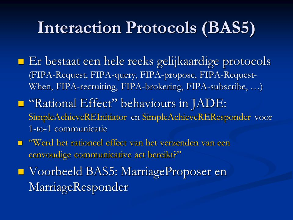 Interaction Protocols (BAS5)
