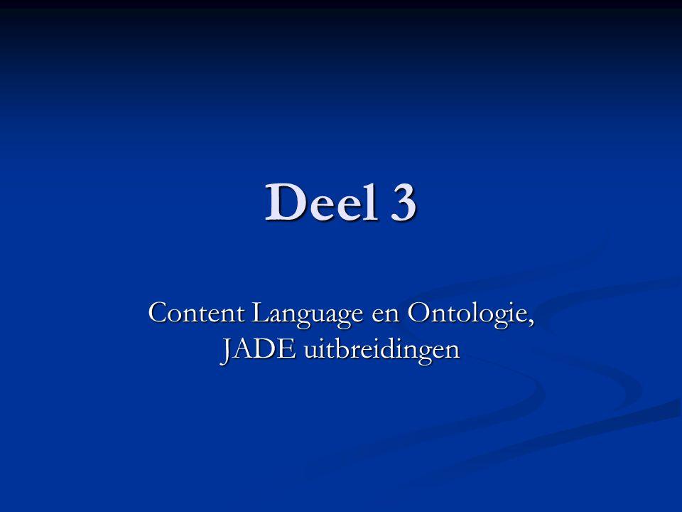 Content Language en Ontologie, JADE uitbreidingen