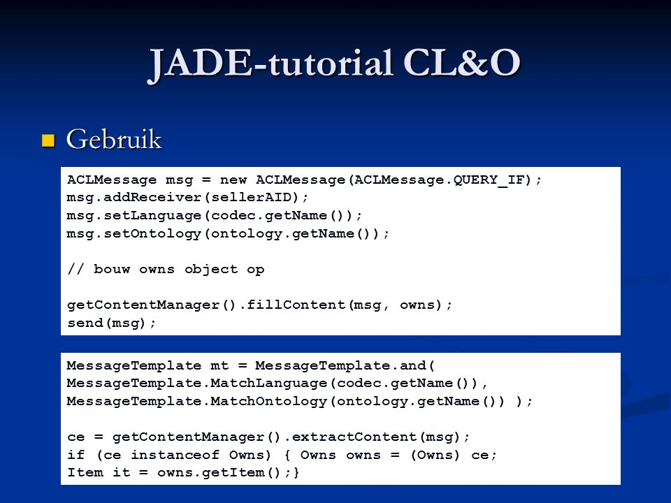 JADE-tutorial CL&O Gebruik