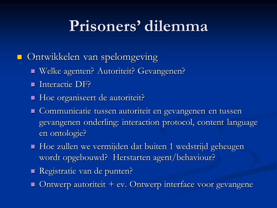 Prisoners' dilemma Ontwikkelen van spelomgeving