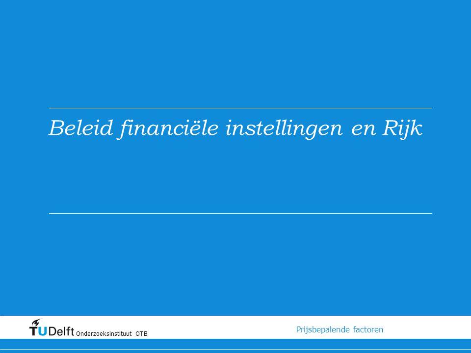 Beleid financiële instellingen en Rijk