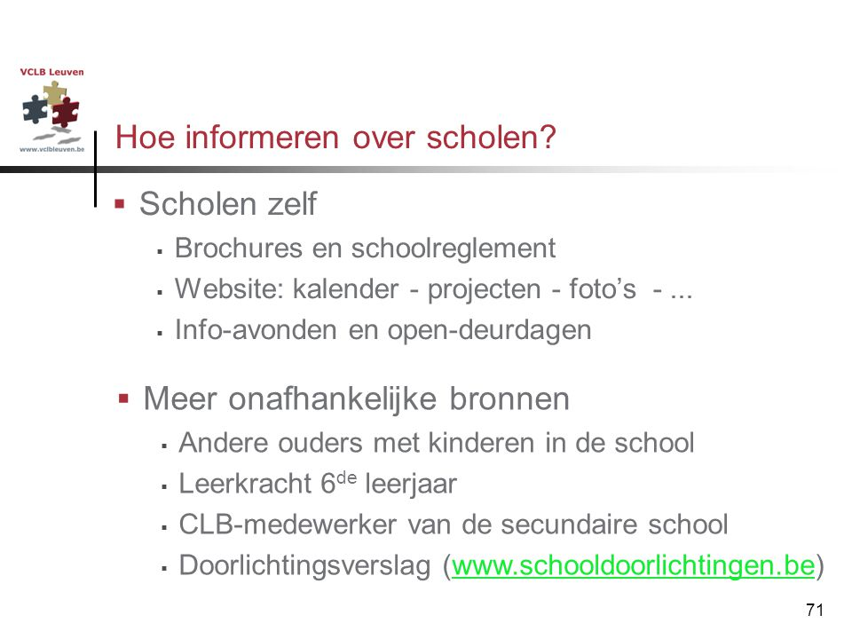 Hoe informeren over scholen