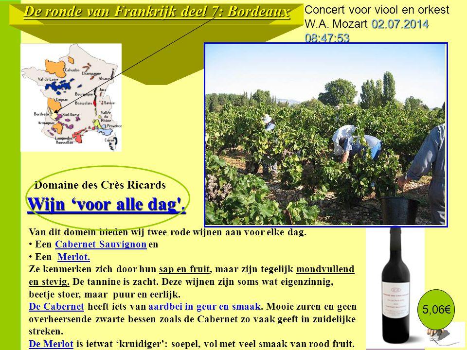 Wijn 'voor alle dag . De ronde van Frankrijk deel 7: Bordeaux