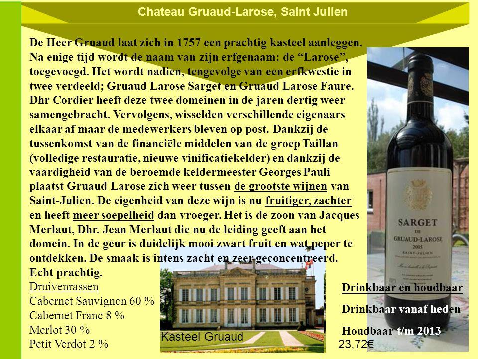 Chateau Gruaud-Larose, Saint Julien