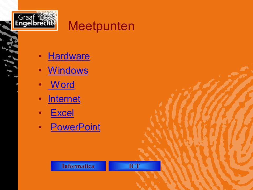 Meetpunten Hardware Windows Word Internet Excel PowerPoint Informatica