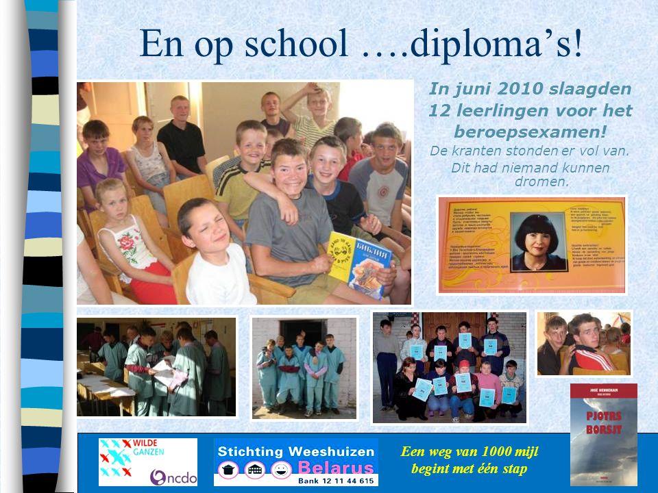 En op school ….diploma's!
