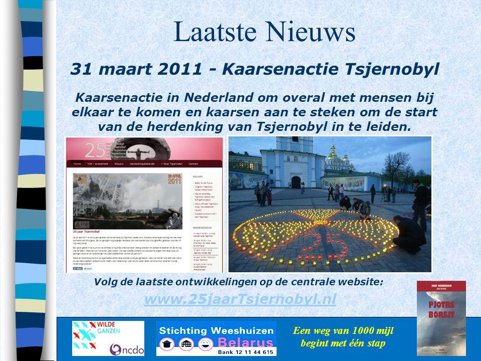 Laatste Nieuws 31 maart 2011 - Kaarsenactie Tsjernobyl