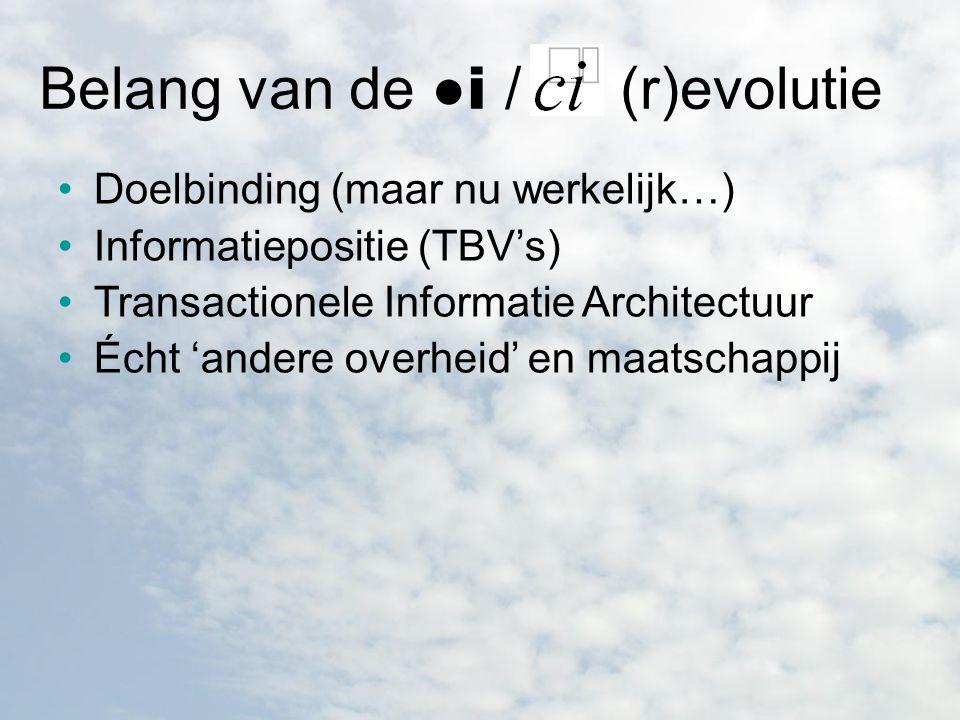 Belang van de ●і / ci (r)evolutie