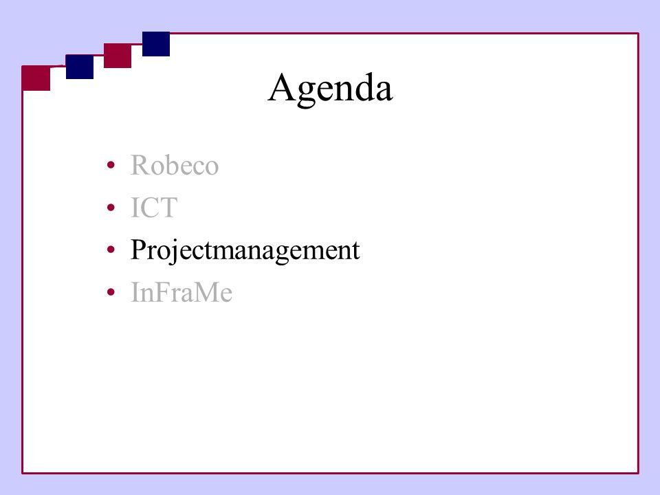 Agenda Robeco ICT Projectmanagement InFraMe