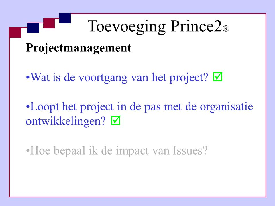 Toevoeging Prince2® Projectmanagement