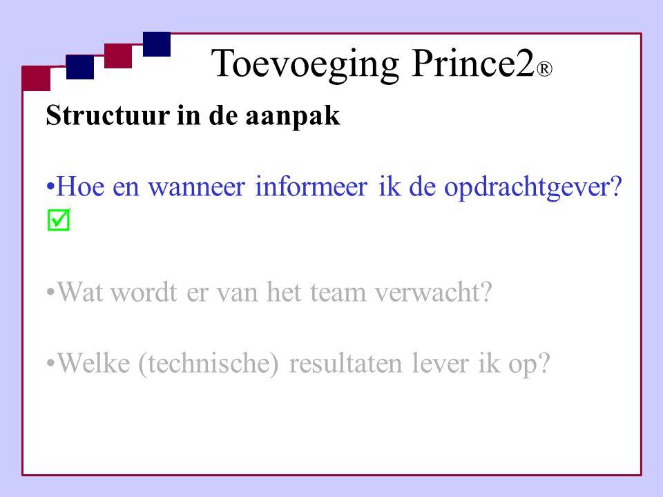 Toevoeging Prince2® Structuur in de aanpak