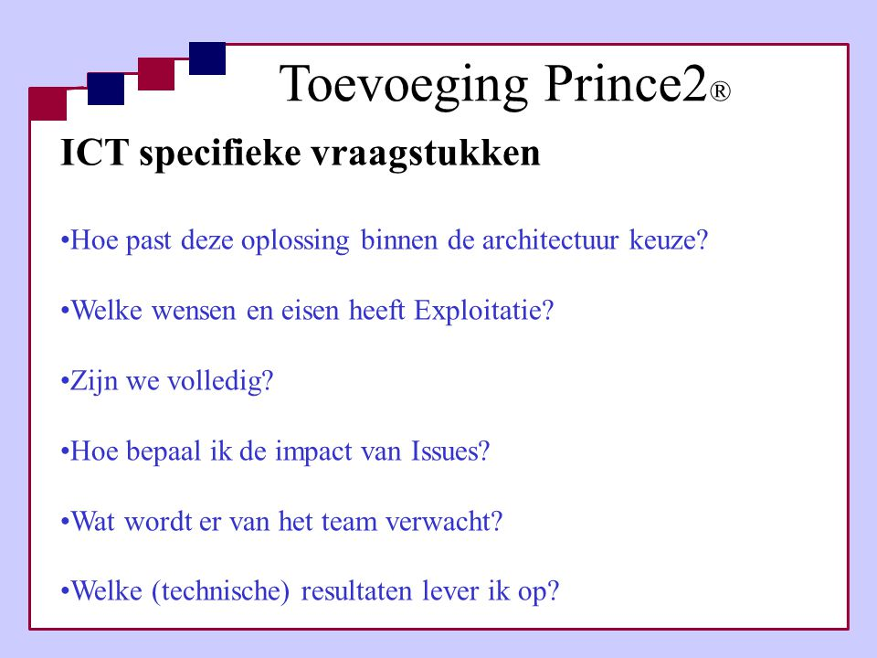 Toevoeging Prince2® ICT specifieke vraagstukken