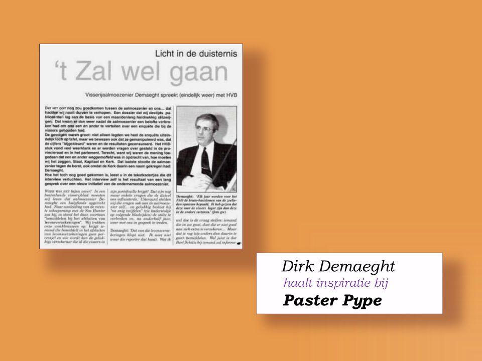 Dirk Demaeght haalt inspiratie bij Paster Pype