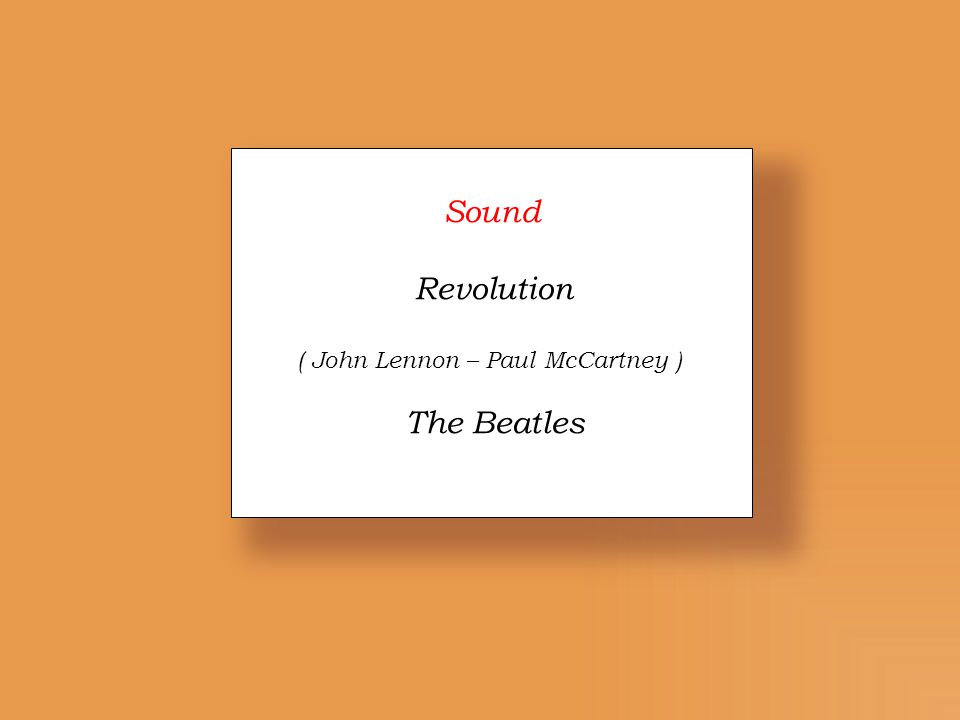 Sound Revolution ( John Lennon – Paul McCartney ) The Beatles