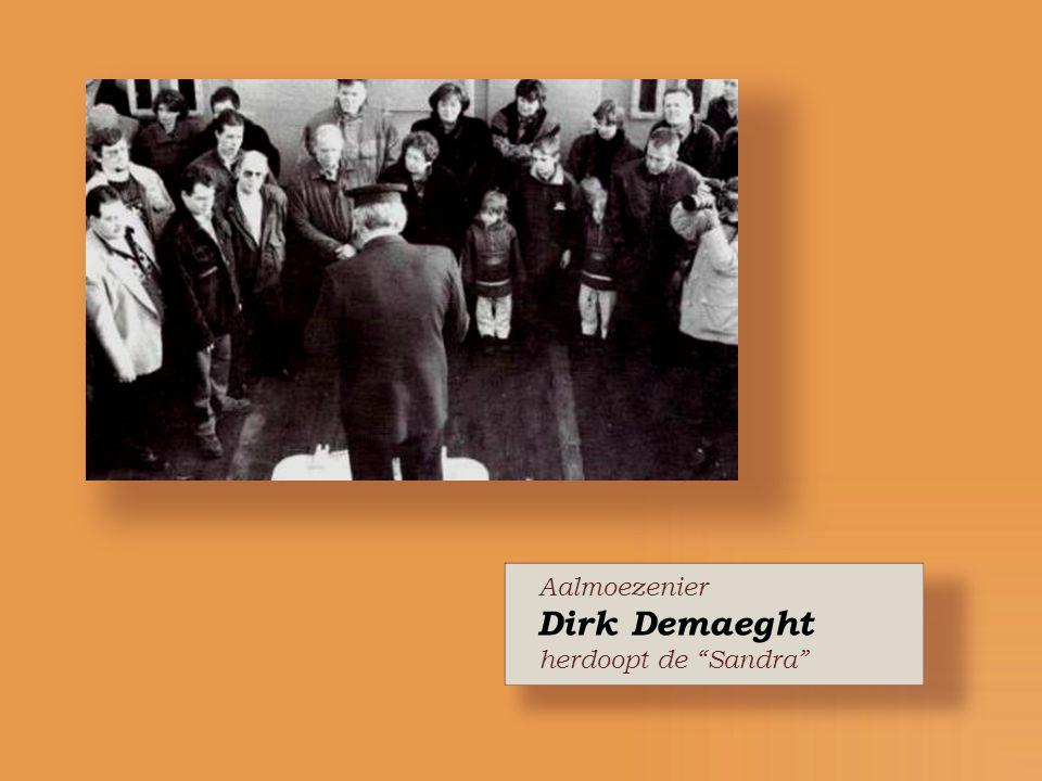 Aalmoezenier Dirk Demaeght herdoopt de Sandra