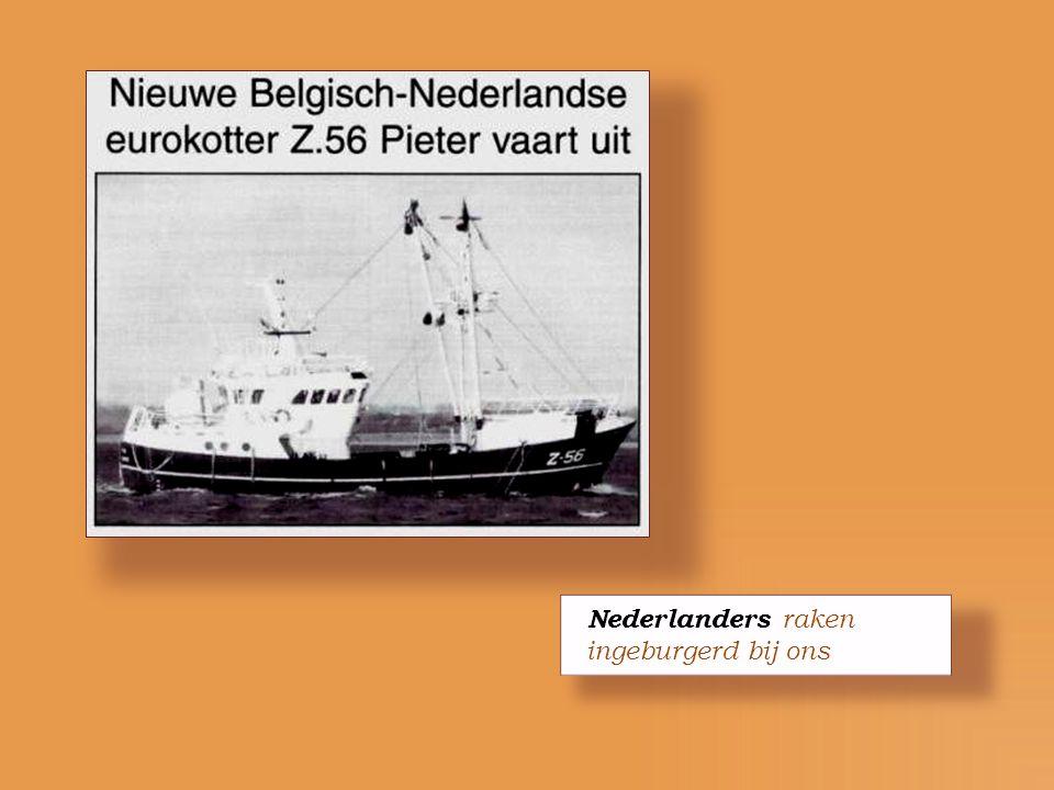 Nederlanders raken ingeburgerd bij ons