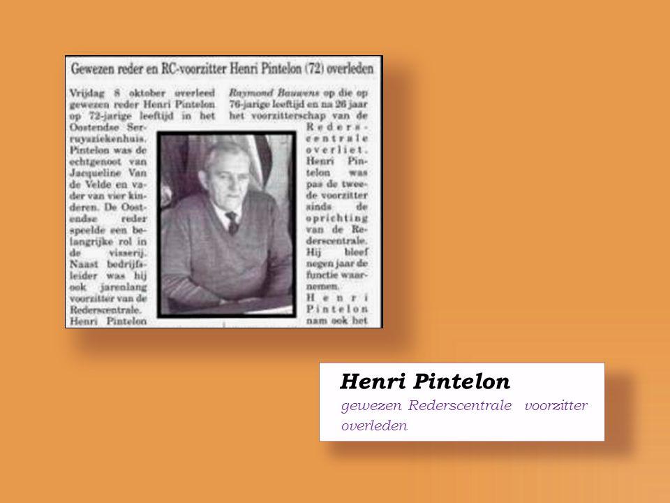 Henri Pintelon gewezen Rederscentrale voorzitter overleden