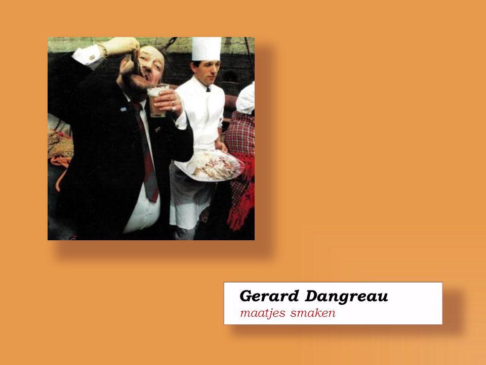 Gerard Dangreau maatjes smaken