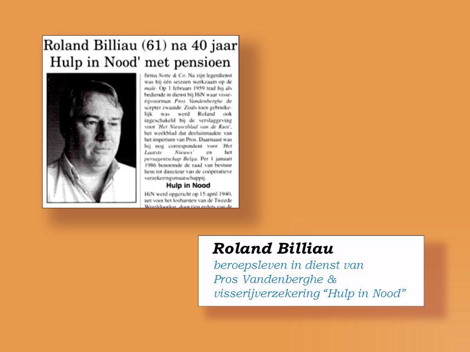 Roland Billiau beroepsleven in dienst van Pros Vandenberghe &