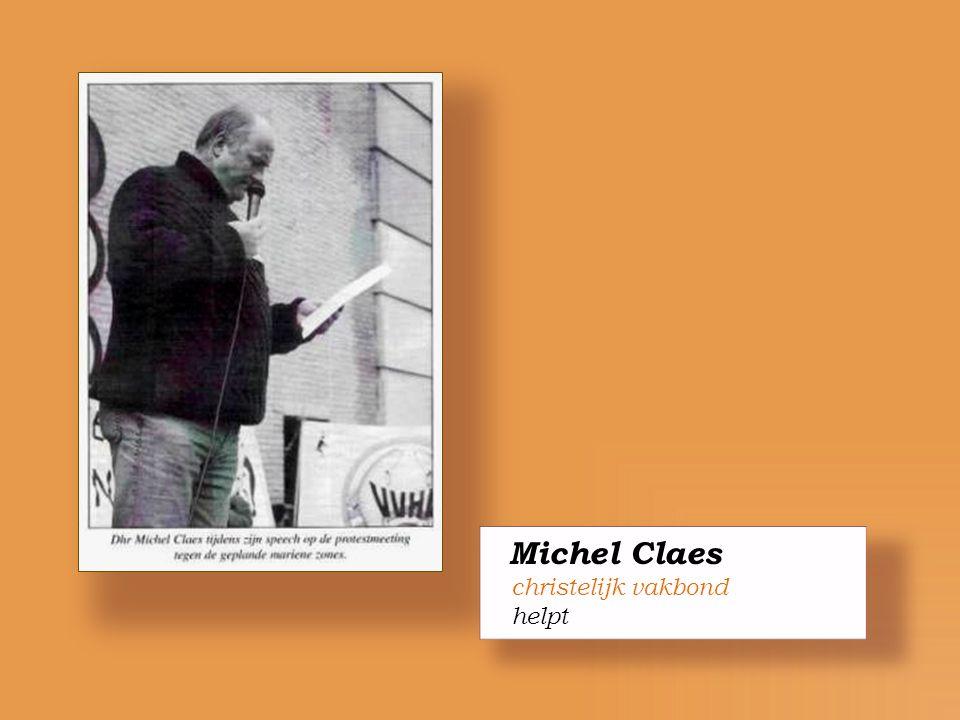 Michel Claes christelijk vakbond helpt