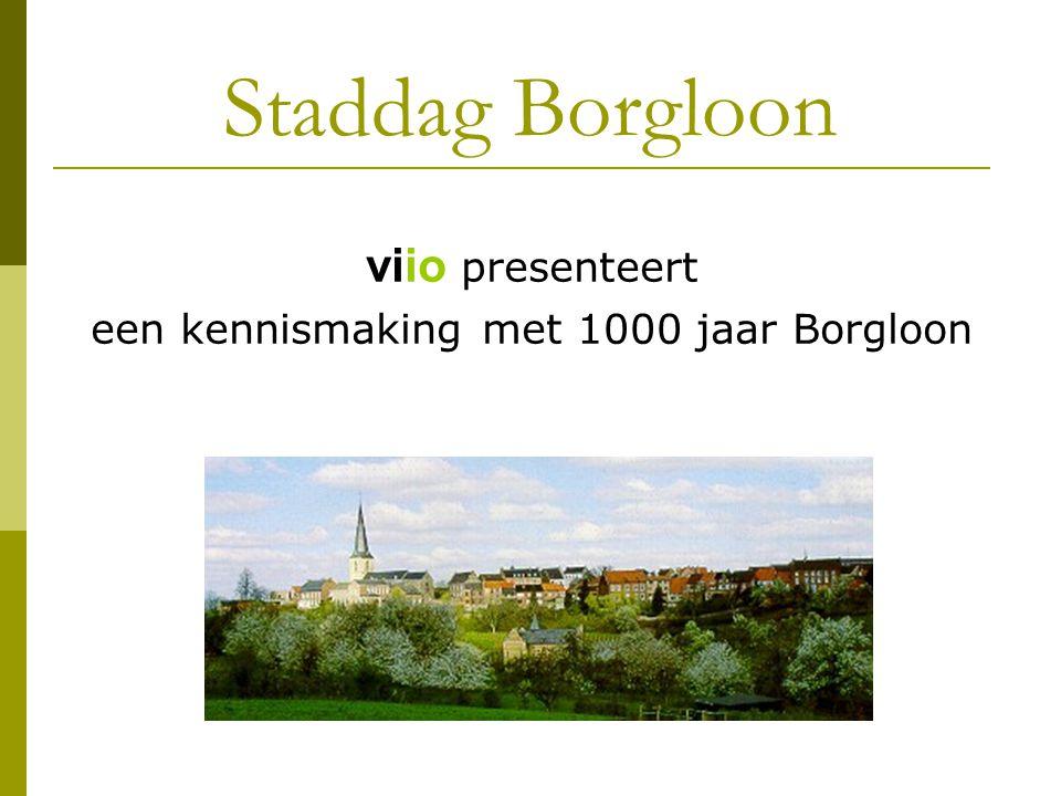 een kennismaking met 1000 jaar Borgloon