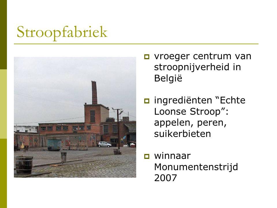 Stroopfabriek vroeger centrum van stroopnijverheid in België