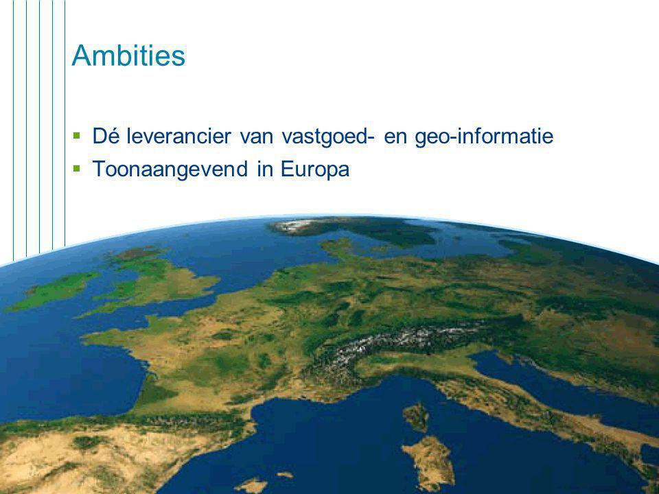Ambities Dé leverancier van vastgoed- en geo-informatie
