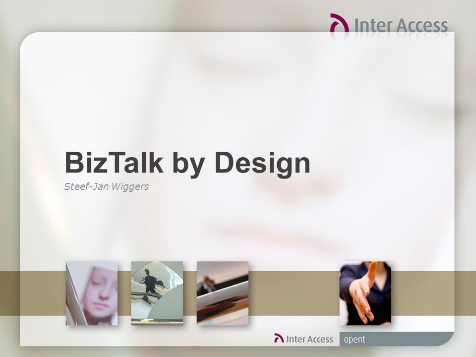 BizTalk by Design Steef-Jan Wiggers