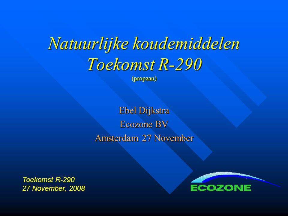 Natuurlijke koudemiddelen Toekomst R-290 (propaan)