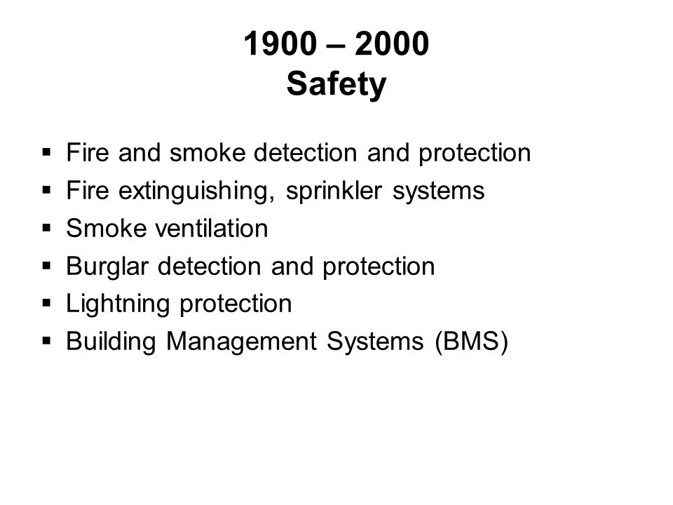 1900 – 2000 Safety Fire and smoke detection and protection