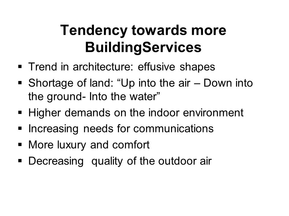 Tendency towards more BuildingServices
