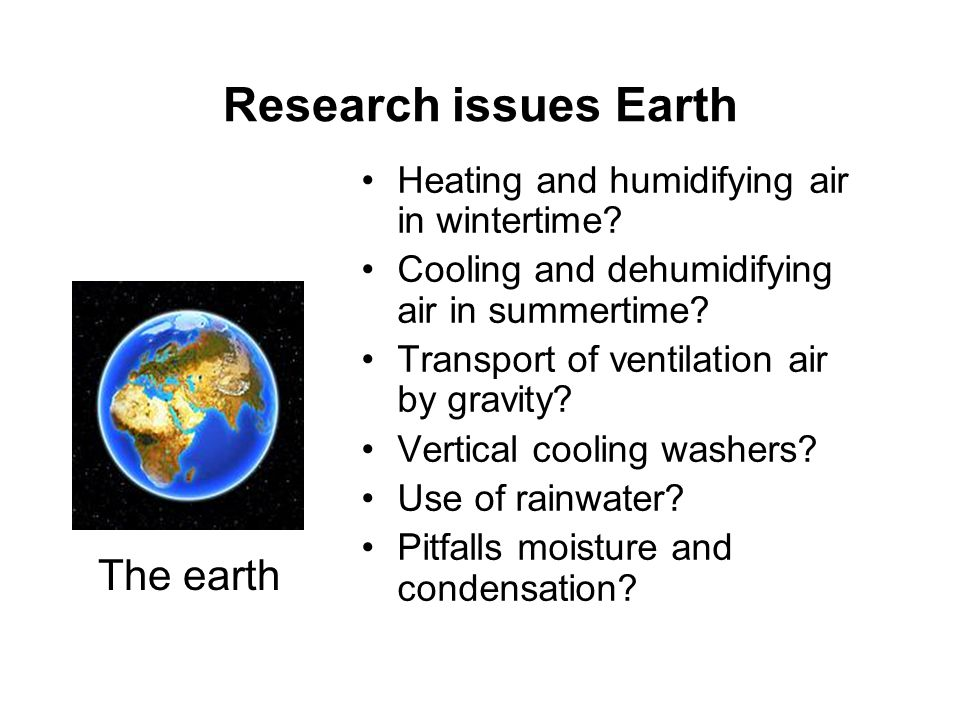 Research issues Earth The earth