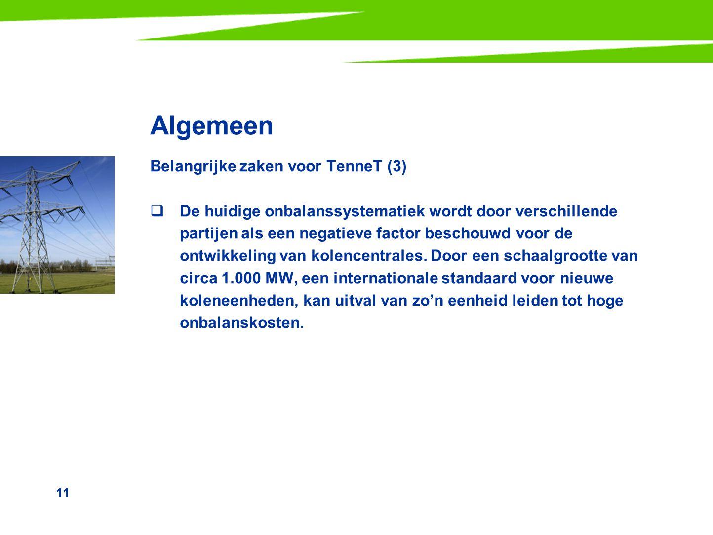 Algemeen Belangrijke zaken voor TenneT (3)
