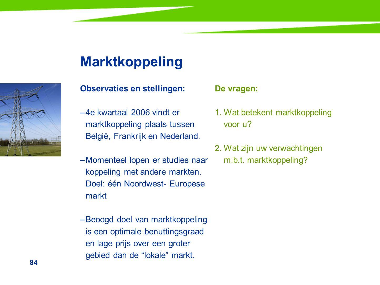Marktkoppeling Observaties en stellingen:
