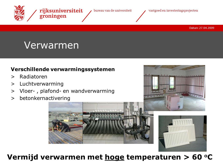 Vermijd verwarmen met hoge temperaturen > 60 oC