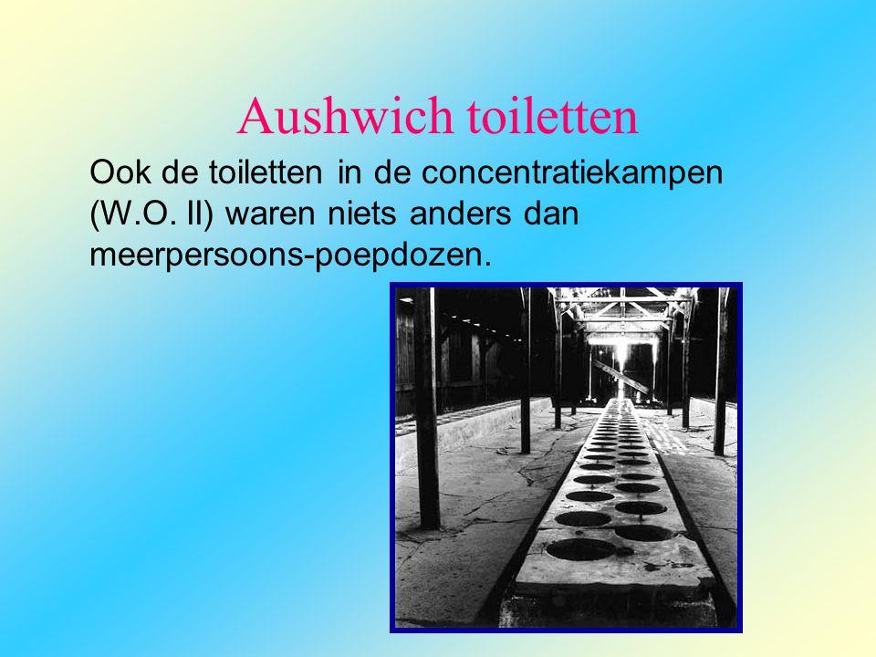 Aushwich toiletten Ook de toiletten in de concentratiekampen (W.O.