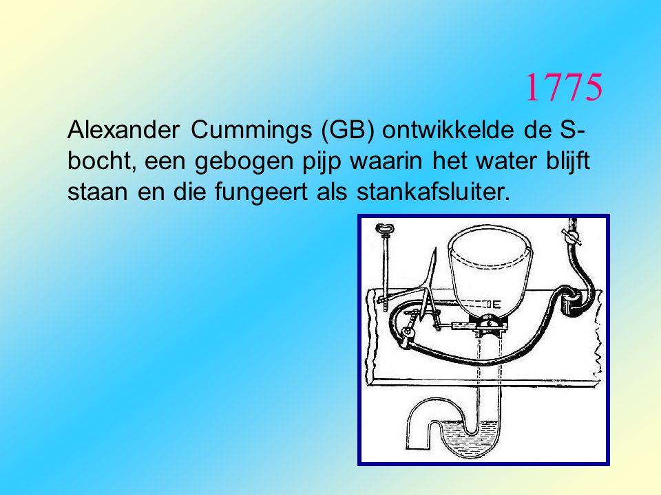 1775 Alexander Cummings (GB) ontwikkelde de S-bocht, een gebogen pijp waarin het water blijft staan en die fungeert als stankafsluiter.
